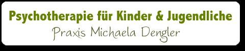 Psychotherapie für Kinder und Jugendliche - Praxis Michaela Dengler